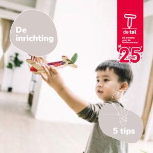 25 inrichtingstips De Tol kinderdagverblijd inrichter